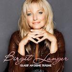 Glaub an deine Träume - Birgit Langer