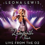 The Labyrinth Tour - Live At The O2 - Leona Lewis