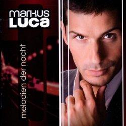 Melodien der Nacht - Markus Luca