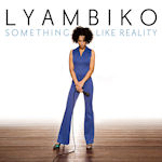 Something Like Reality - Lyambiko