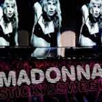 Sticky And Sweet - Madonna