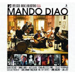 MTV Unplugged - Above And Beyond - Mando Diao