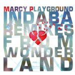 Indaba Remixes From Wonderland - Marcy Playground