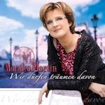 Wir dürfen träumen davon - Monika Martin