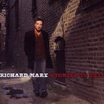 Stories To Tell - Richard Marx