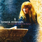 The Wind That Shakes The Barley - Loreena McKennitt