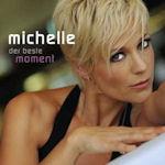 Der beste Moment - Michelle