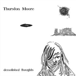 Demolished Thoughts - Thurston Moore