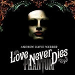 Love Never Dies - Musical