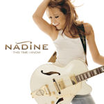 This Time I Know - Nadine (II)