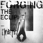 Forging The Eclipse - Neaera