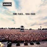 Time Flies... 1994 - 2009 - Oasis