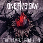 The Element Rebellion - One Fine Day