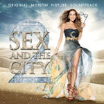 Sex And The City 2 - Soundtrack