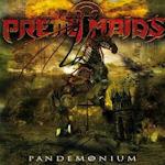 Pandemonium - Pretty Maids