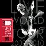 21.00: Eros Live World Tour 2009/2010 - Eros Ramazzotti