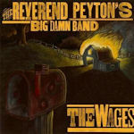 The Wages - Reverend Peyton