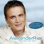 Ich wart auf Dich - Alexander Rier