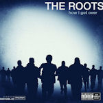 How I Got Over - Roots