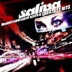 Moving Forward In Reverse: Greatest Hits - Saliva
