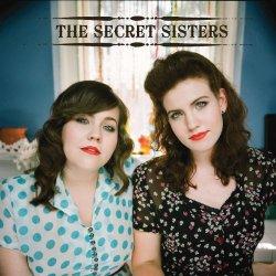The Secret Sisters - Secret Sisters