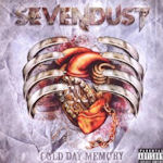 Cold Day Memory - Sevendust