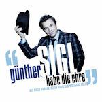 Habe die Ehre - Günther Sigl