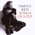 Songs Of Love - Simply Red