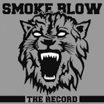 The Record - Smoke Blow