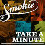 Take A Minute - Smokie