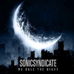 We Rule The Night - Sonic Syndicate
