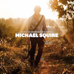 Your Love Grows In The Sunshine - Michael Squire