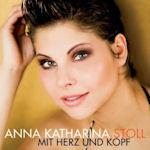 Mit Herz und Kopf - Anna Katharina Stoll