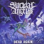 Dead Again - Suicidal Angels