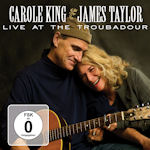 Live At The Troubadour - {Carole King} + {James Taylor}