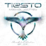 Magikal Journey: The Hits Collection 1998 - 2008 - Tiesto