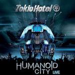 Humanoid City - Live - Tokio Hotel