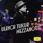 Mezzanotte - Lieder der Nacht - Ulrich Tukur