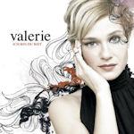 Ich bin, du bist - Valerie