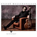 So ist das Spiel - Stefan Waggershausen
