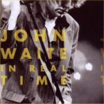 In Real Time - John Waite