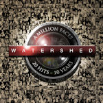 A Million Faces - 20 Hits - 10 Years - Watershed