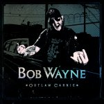Outlaw Carnie - Bob Wayne