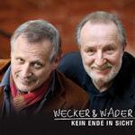 Kein Ende in Sicht - Konstantin Wecker + Hannes Wader