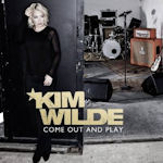 Come Out And Play - Kim Wilde