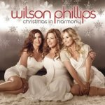 Christmas In Harmony - Wilson Phillips