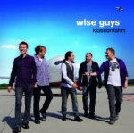 Klassenfahrt - Wise Guys