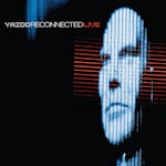 Reconnected Live - Yazoo