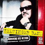 Die Rückkehr des Retters - {Zeltinger} Band