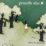 When You Grow Up - Priscilla Ahn